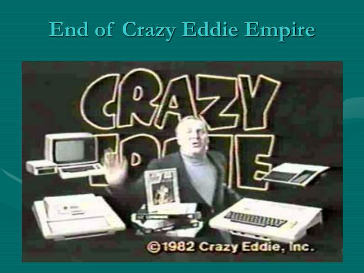 End of Crazy Eddie Empire