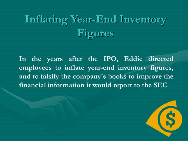 Inflating Year-End Inventory Figures
