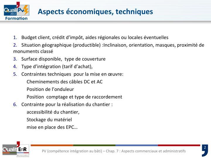 Aspects économiques, techniques