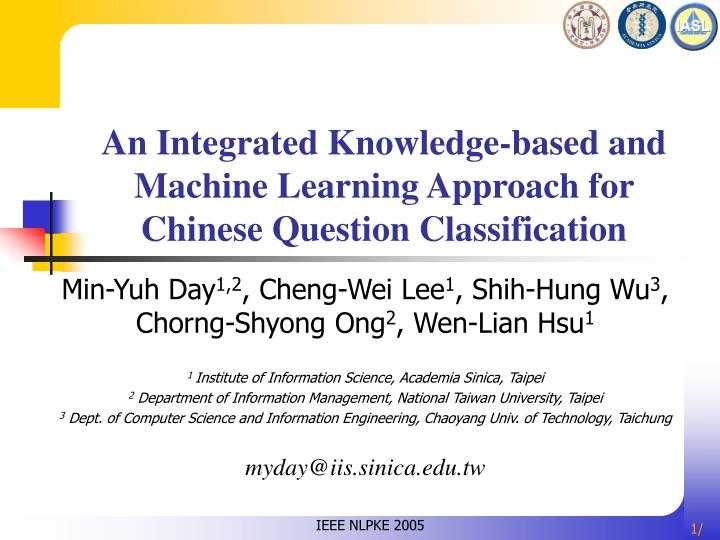 An integrated knowledge based and machine learning approach for chinese question classification