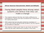 african american characteristics beliefs and attitudes1