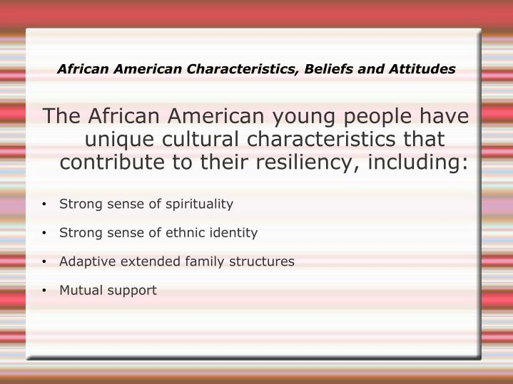 African American Characteristics