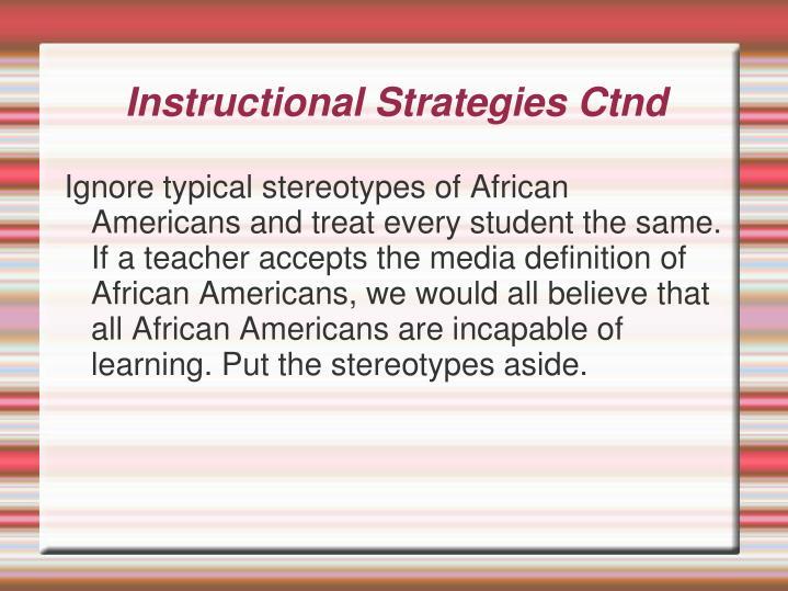 Instructional Strategies Ctnd