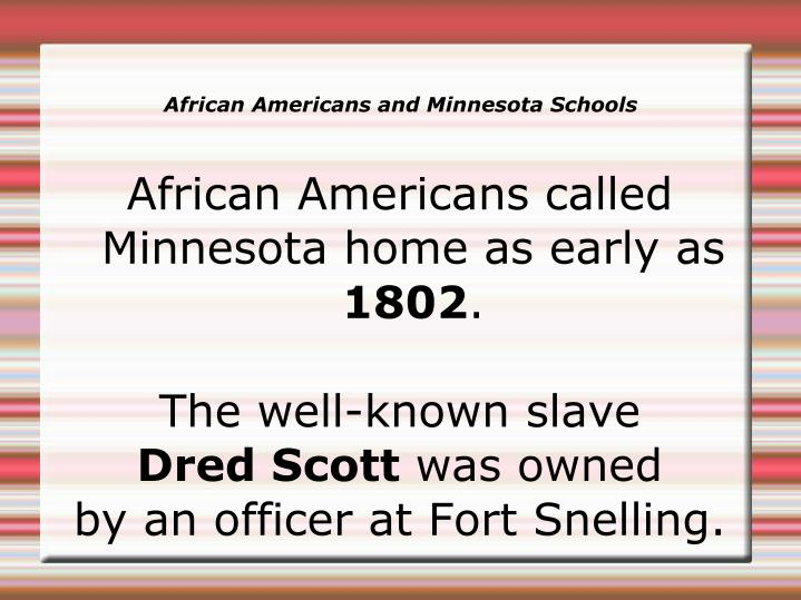 African Americans called Minnesota home as early as