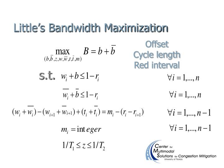 Little's Bandwidth Maximization