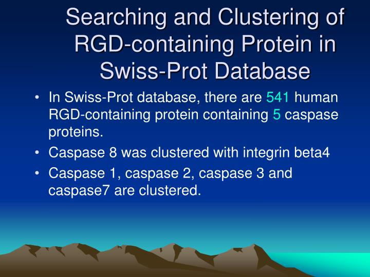 Searching and Clustering of RGD-containing Protein in Swiss-Prot Database