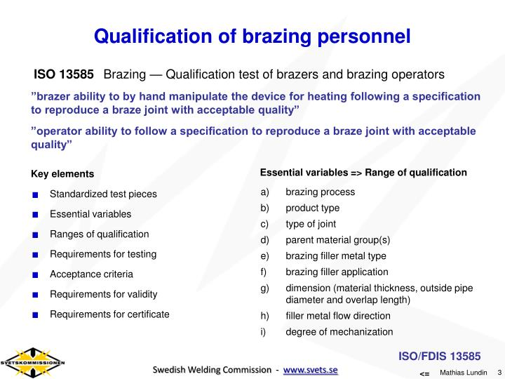 Qualification of brazing personnel