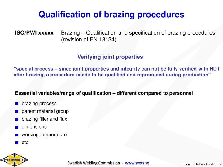 Qualification of brazing procedures