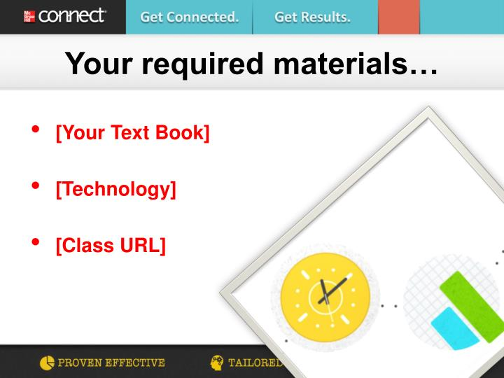 Your required materials…