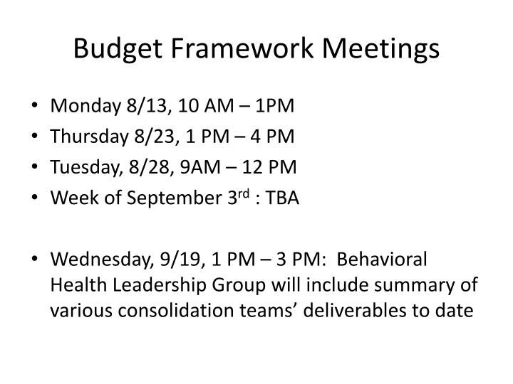 Budget Framework Meetings