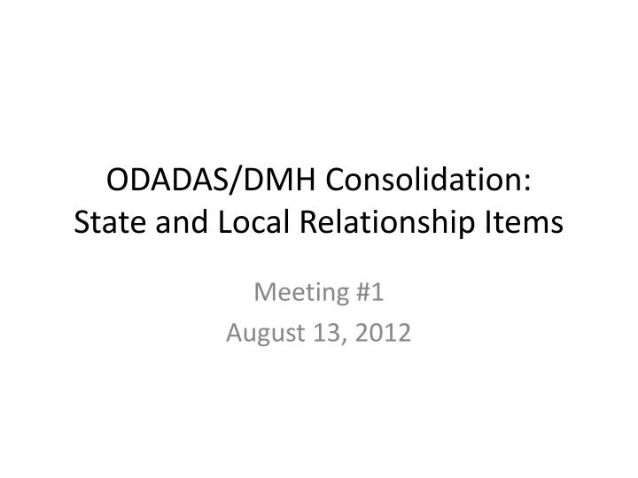 Odadas dmh consolidation state and local relationship items