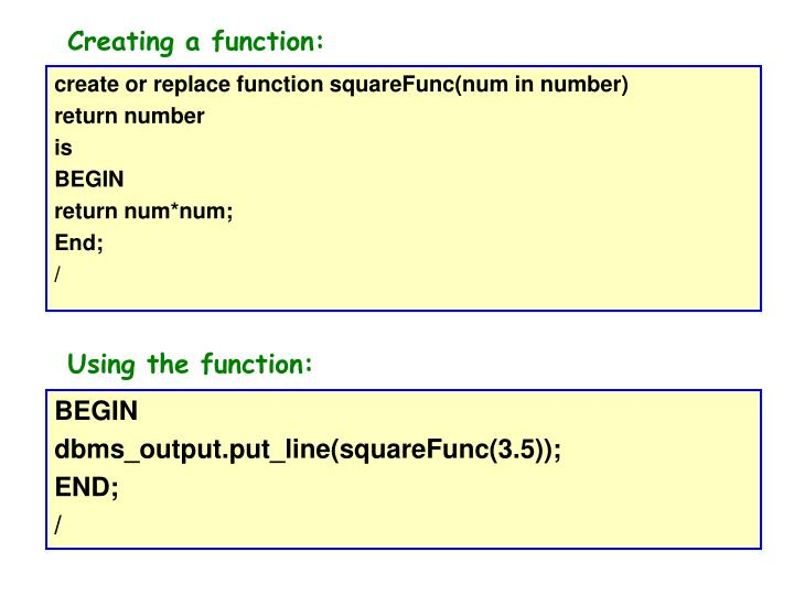 Creating a function: