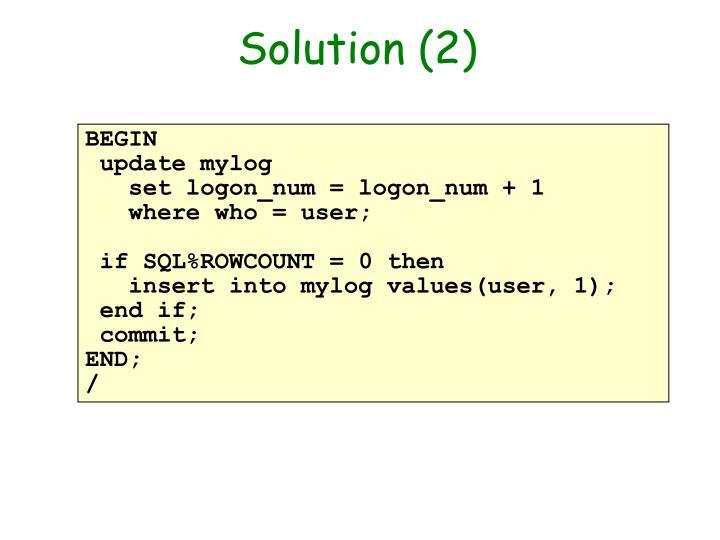 Solution (2)