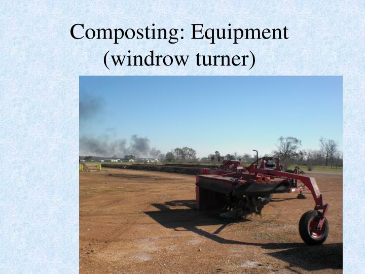 Composting: Equipment (windrow turner)