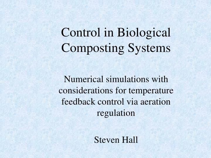 Control in Biological Composting Systems