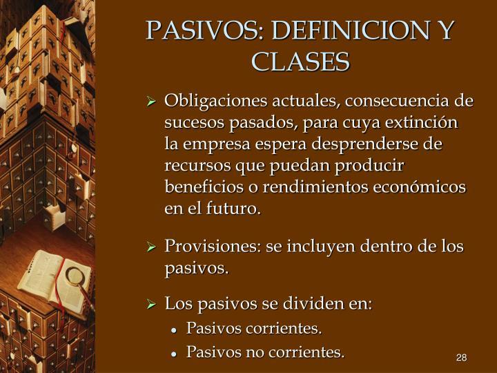 PASIVOS: DEFINICION Y CLASES