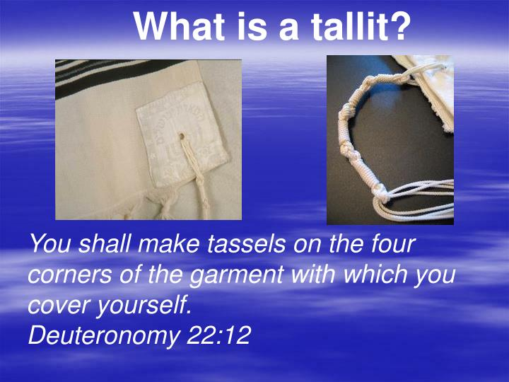 What is a tallit?