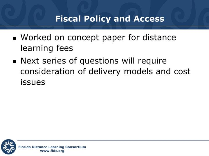 Fiscal Policy and Access