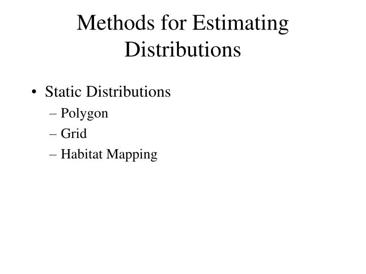 methods for estimating distributions