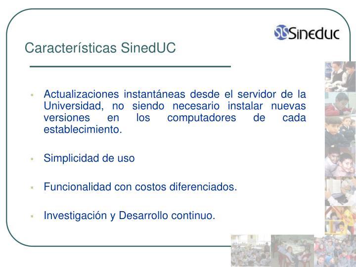 Características SinedUC