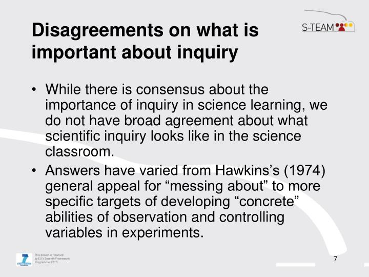 Disagreements on what is important about inquiry