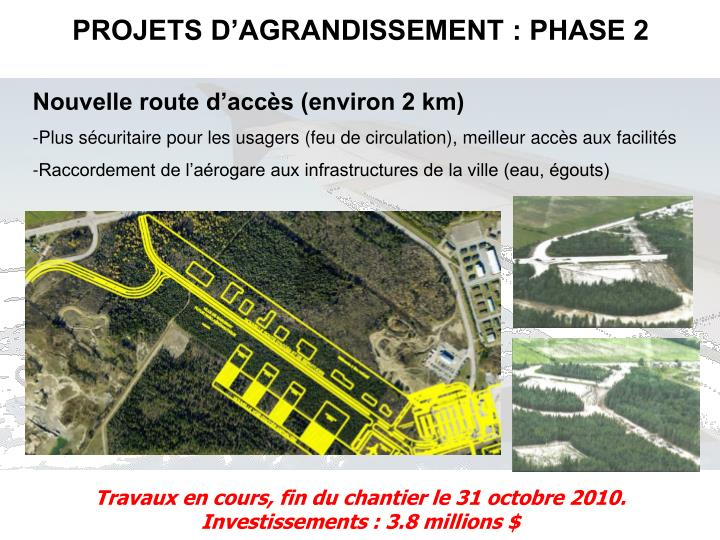 PROJETS D'AGRANDISSEMENT : PHASE 2
