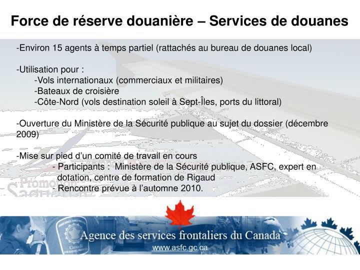 Force de réserve douanière – Services de douanes
