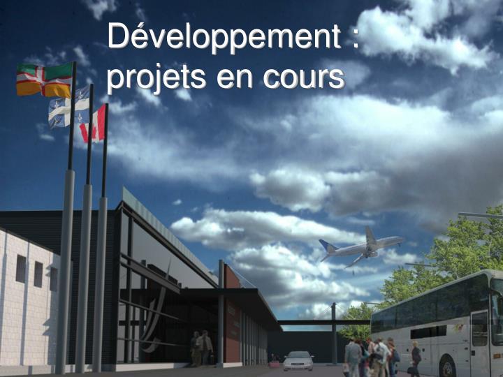 Développement :