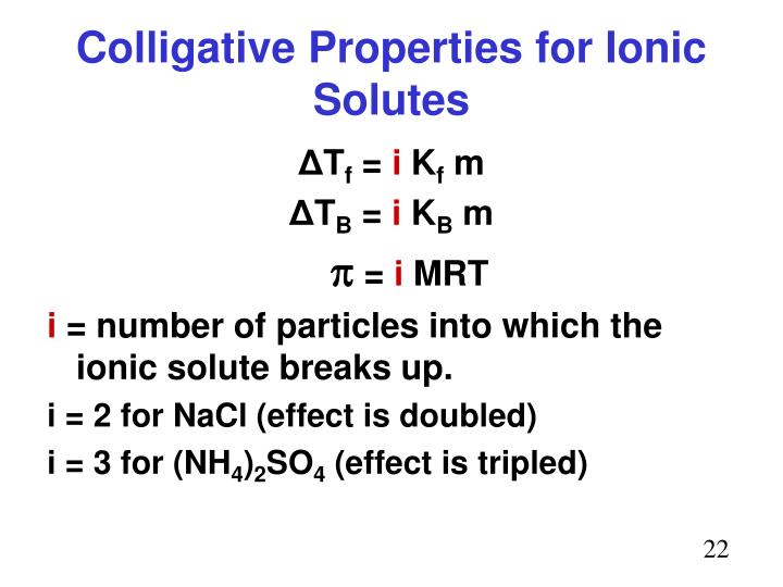 Colligative Properties for Ionic Solutes
