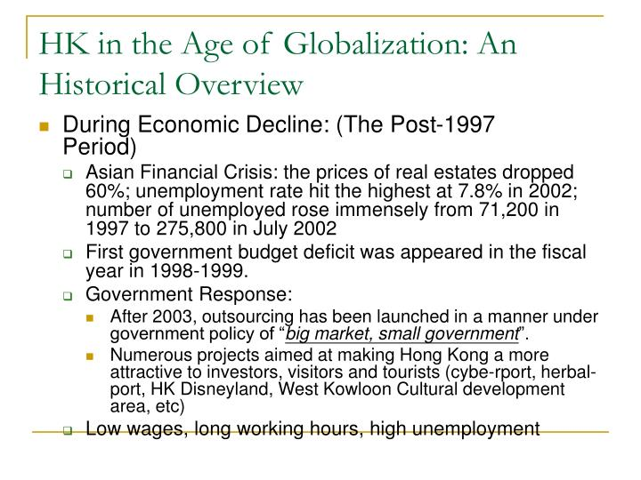 HK in the Age of Globalization: An Historical Overview