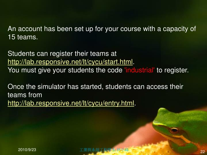 An account has been set up for your course with a capacity of 15 teams.