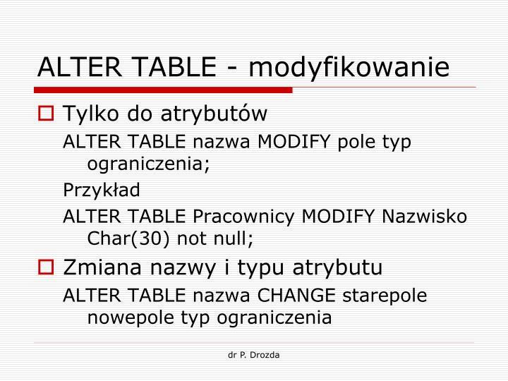 ALTER TABLE - modyfikowanie