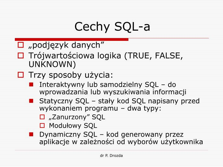 Cechy SQL-a