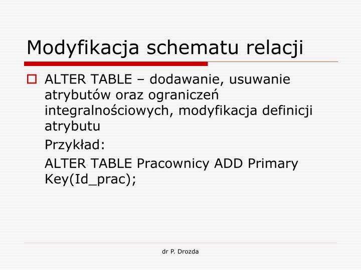 Modyfikacja schematu relacji
