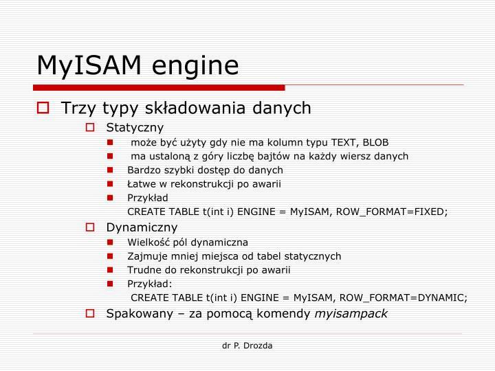 MyISAM engine