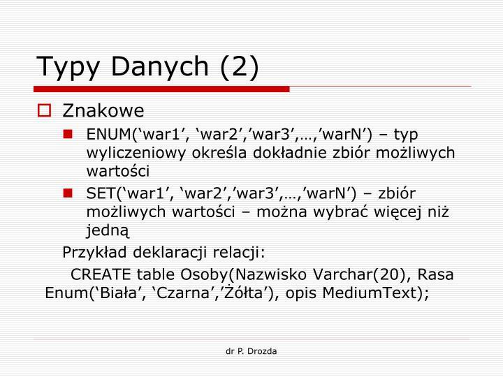 Typy Danych (2)