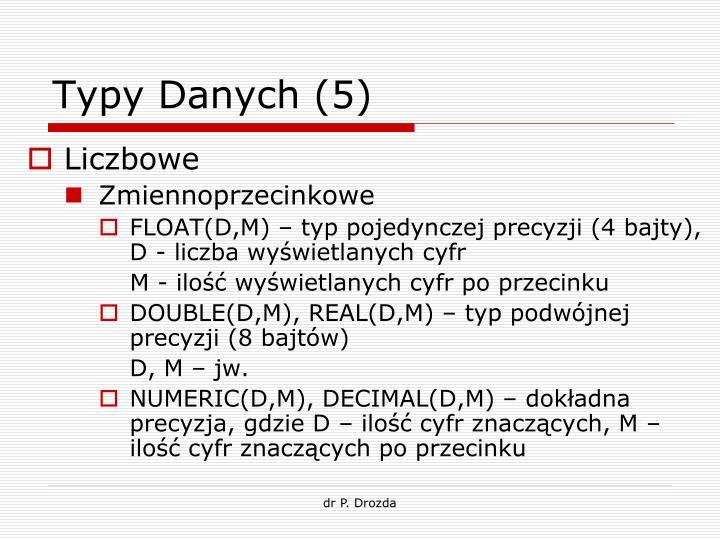Typy Danych (5)