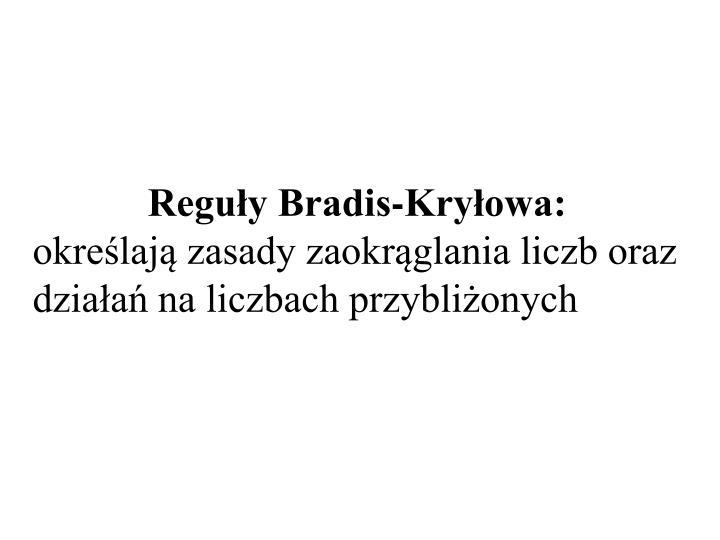Reguły Bradis-Kryłowa: