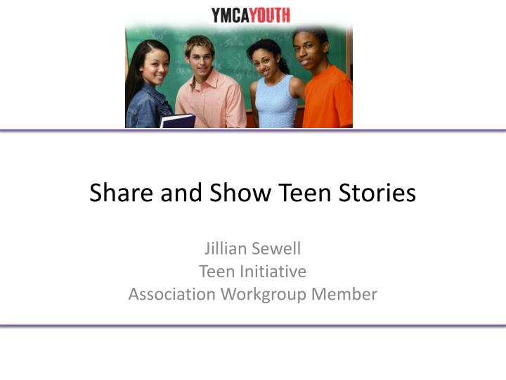 Share and Show Teen Stories
