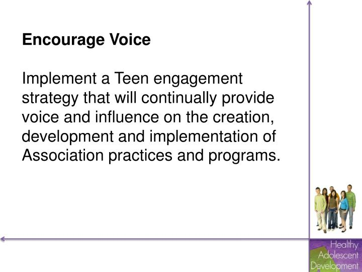 Encourage Voice