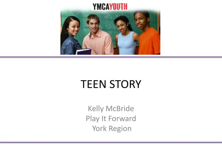 TEEN STORY
