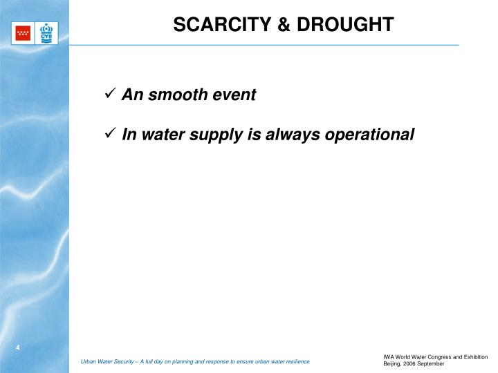 SCARCITY & DROUGHT