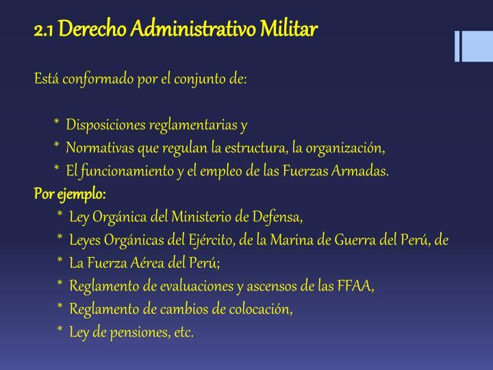 2.1 Derecho Administrativo Militar