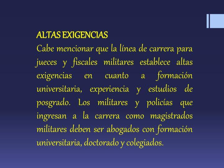 ALTAS EXIGENCIAS