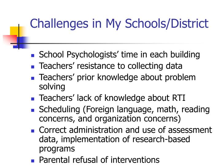 Challenges in My Schools/District
