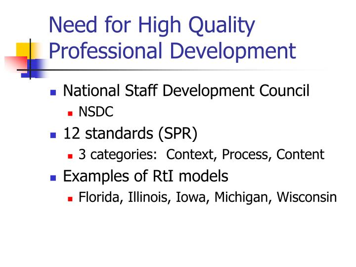 Need for High Quality Professional Development
