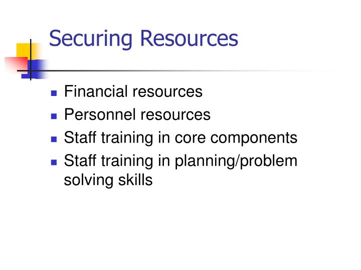 Securing Resources