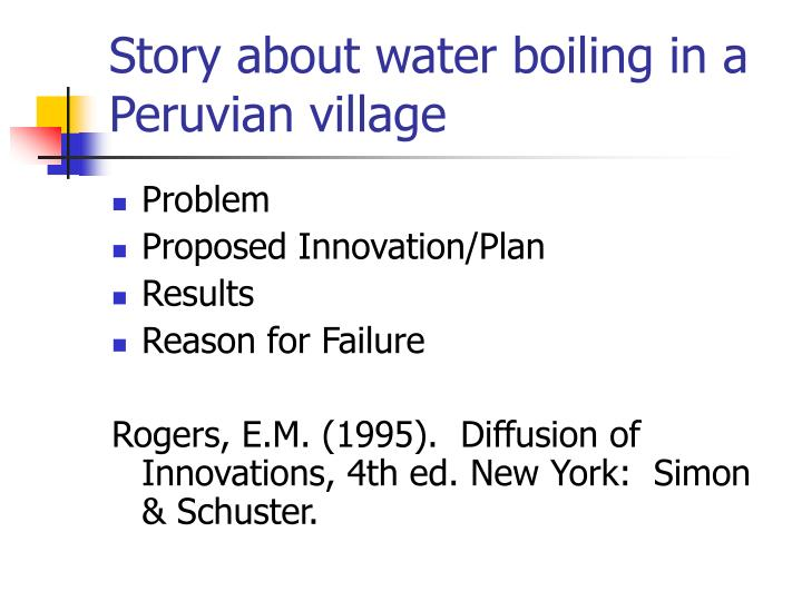 Story about water boiling in a Peruvian village