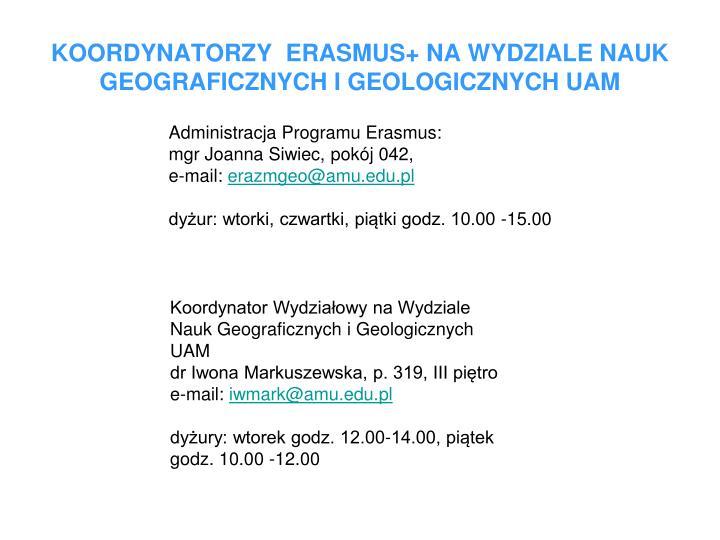 KOORDYNATORZY  ERASMUS+ NA WYDZIALE NAUK GEOGRAFICZNYCH I GEOLOGICZNYCH UAM