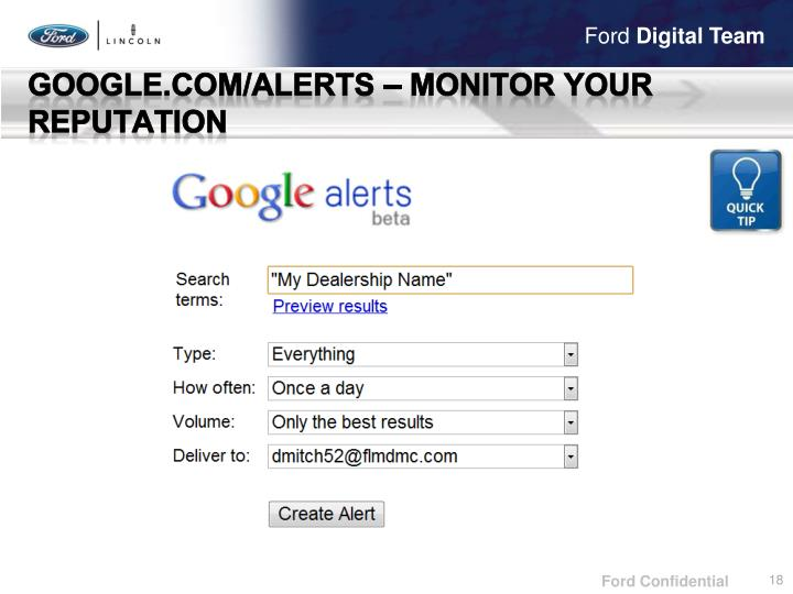 Google.com/alerts – Monitor your reputation